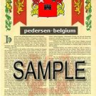 PEDERSEN - BELGIUM - Armorial Name History - Coat of Arms - Family Crest GIFT! 8.5x11