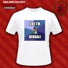 CUZ I'M A BENGALI-Small