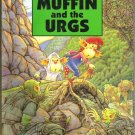MUFFIN AND THE URGS by Paul Warren, Softcover 1st 1996