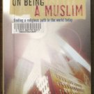 ON BEING A MUSLIM by Farid Esack, SC 1999 Finding A Religious Path in the World Today