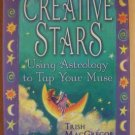CREATIVE STARS, Using Astrology to Tap Your Muse,  NEW SC 2002