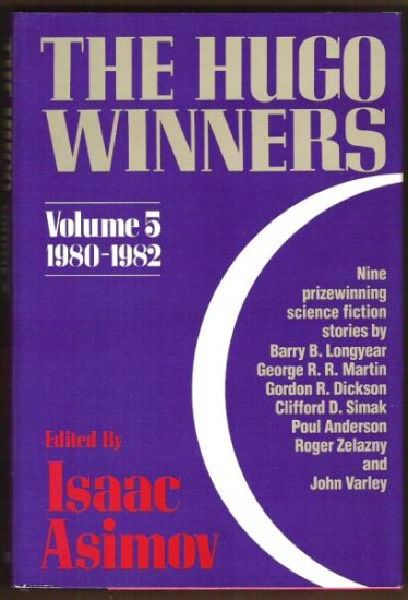 THE HUGO WINNERS, Volume 5, 1980-1982, Hardcover 1986 SciFi