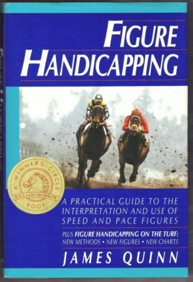 FIGURE HANDICAPPING by James Quinn, Hardcover 1992 (Horse Racing)