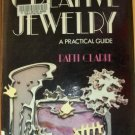 CREATIVE JEWELRY: A Practical Guide by Patti Clarke, Hardcover