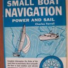 FELL'S GUIDE TO SMALL BOAT NAVIGATION, Power & Sail by Charles Farrell, Hardcover