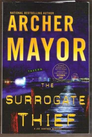 THE SURROGATE THIEF by Archer Mayor, Advance Reading Copy 1st Ed. Softcover, 2004