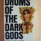 DRUMS OF THE DARK GODS- W.A. Ballinger, Paperback 1st 1967 Scarce