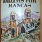 DRUMS FOR RANCAS by Manuel Scorza, Hardcover 1st Ed. 1977
