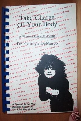 DR. CAROLYN DeMARCO: Take Charge of Your Body, Softcover 1990, Scarce