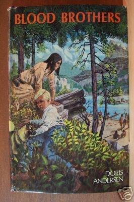 DORIS ANDERSEN: Blood Brothers, Hardcover 1st Ed. 1967 Scarce Title