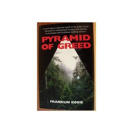 PYRAMID OF GREED by Franklin Kobie, Softcover 1st 2004, Scarce Title