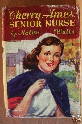 CHERRY AMES, SENIOR NURSE by Helen Wells, Hardcover c. 1944