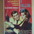 CATCH A FALLING SPY by Nathaniel Benchley, Paperback 1st 1964