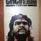 CHE, The Making of a Legend by Martin Ebon, Paperback 1st 1969