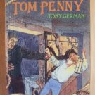 TOM PENNY by Tony German, SC 1990, A Tom Penny Adventure