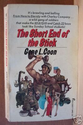 THE SHORT END OF THE STICK- G.L. Coon, Paperback 1st 1975 Scarce