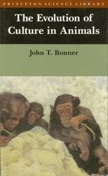 The Evolution of Culture in Animals by John T. Bonner Softcover 1989
