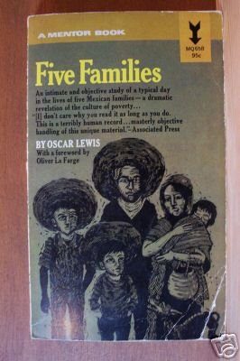 OSCAR LEWIS: Five Families, Mexican Case Studies in the Culture of Poverty, PB c. 1959