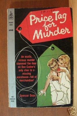 SPENCER DEAN: Price Tag for Murder, Paperback 1961, Scarce