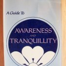 A GUIDE TO AWARENESS AND TRANQUILLITY- William Samuel, Softcover