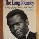 SIDNEY POITIER: The Long Journey- Ewers, SC 1st 1969