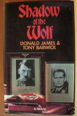 SHADOW OF THE WOLF - James & Barwick Hardcover UK 1st 1978, Rudolf Hess, Nazis