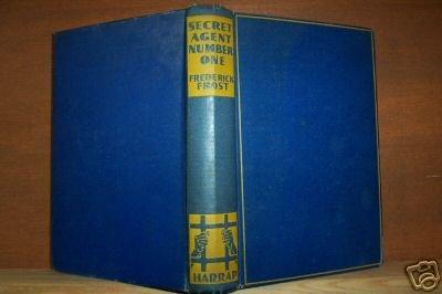 SECRET AGENT NUMBER ONE- Frederick Frost Hardcover 1st UK 1937, Scarce Title