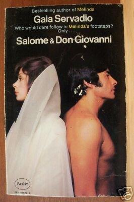 SALOME & DON GIOVANNI by Gaia Servadio, Paperback 1st 1973 RARE