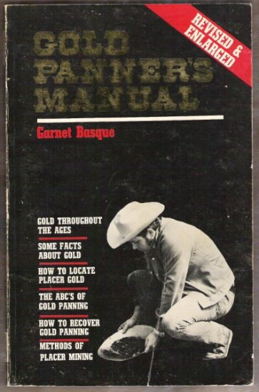 GOLD PANNER'S MANUAL by Garnet Basque, Softcover 1988