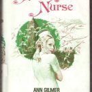 SKYSCRAPER NURSE by Ann Gilmer, Hardcover 1976, Scarce Title