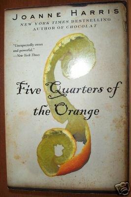 FIVE QUARTERS OF THE ORANGE by Joanne Harris SC 1st 2001