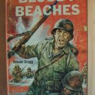 BLOODY BEACHES, Marines Die Hard by Delano Stagg, Paperback 1st Ed. 1961