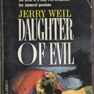 DAUGHTER OF EVIL by Jerry Weil, PB 1st Ed. 1961, Scarce