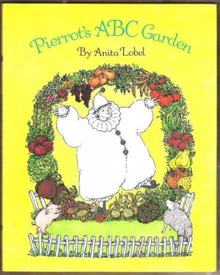 PIERROT'S ABC GARDEN by Anita Lobel, Hardcover 1992, Exc. Cond.