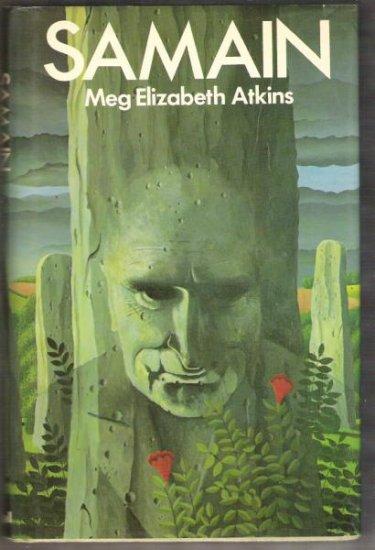 SAMAIN by Meg Elizabeth Atkins, Hardcover 1st UK Ed. 1977