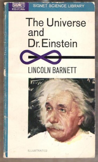 THE UNIVERSE & DR. EINSTEIN by Lincoln Barnett SC 1965