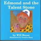 EDMOND AND THE TALENT STONE by Will Reese, HC 1st 1989, Signed by Author