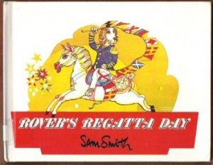ROVER'S REGATTA DAY by Sam Smith, Hardcover 1st Ed. 1977