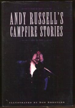 ANDY RUSSELL'S CAMPFIRE STORIES by Andy Russell, HC 1st Ed. 1998