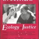 IN CONTEXT, HUMANE SUSTAINABLE CULTURE, The Ecology of Justice, No. 38