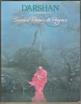 DARSHAN, IN THE COMPANY OF THE SAINTS:  Sacred Poems & Prayers, #53, 1991