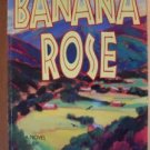BANANA ROSE by Natalie Goldberg, Trade Softcover 1995