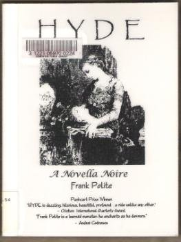 HYDE, A NOVELLA NOIRE by Frank Polite, Softcover 2000