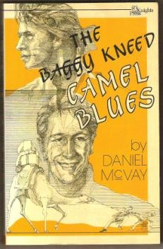 THE BAGGY KNEED CAMEL BLUES by Daniel McVay, SC 1984 (Gay Fiction)