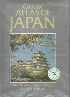 CULTURAL ATLAS OF JAPAN - Collcutt, Jansen & Kumakura, Hardcover 1988