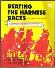 BEATING THE HARNESS RACES by Aaron Bernstein, Softcover