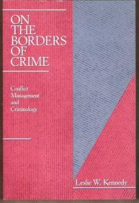 ON THE BORDERS OF CRIME - Conflict Management & Criminology, Softcover
