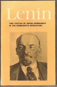 LENIN: Two Tactics of Social-Democracy in the Democratic Revolution, Softcover 1970