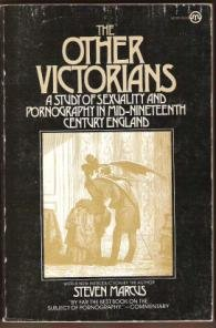 THE OTHER VICTORIANS, Sexuality & Pornography in Mid-18th Century England