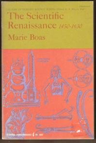 THE SCIENTIFIC RENAISSANCE 1450-1630 by Marie Boas, Softcover 1962